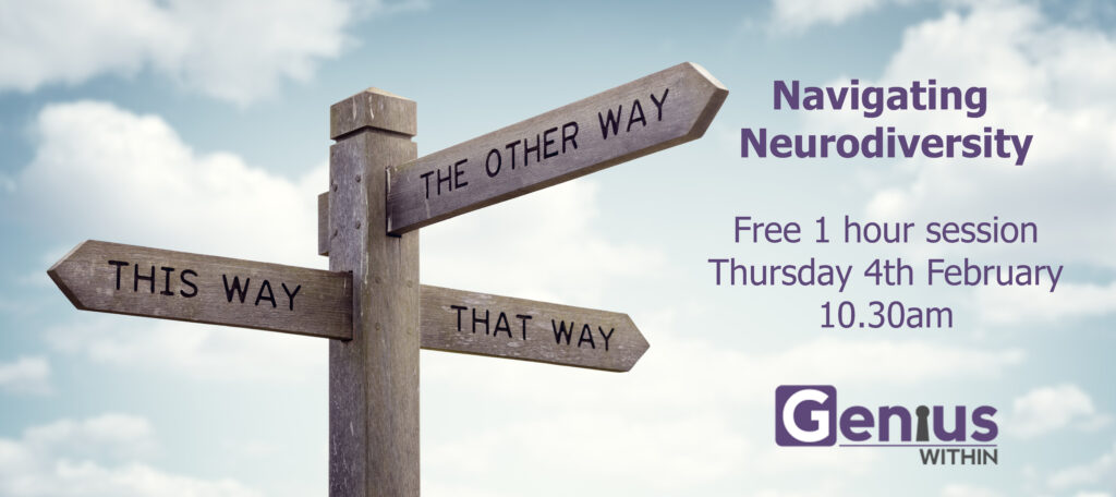Signpost image with text = Navigating Neurodiversity 4th February at 10.30am